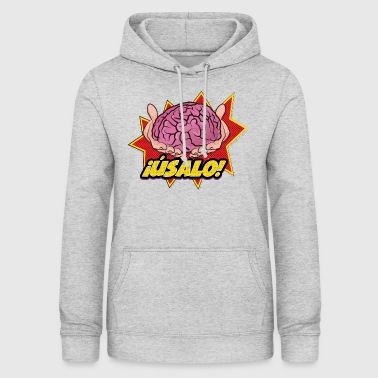 USE IT! - Women's Hoodie