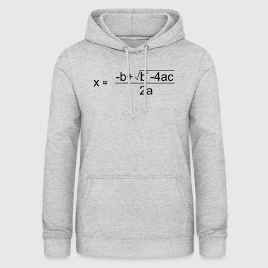 Quadratic Formula for all the Maths Disciples - Women's Hoodie