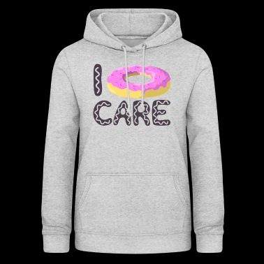 Donut Care - I do not care - Women's Hoodie
