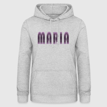 Maria name first name name day birth gift idea - Women's Hoodie