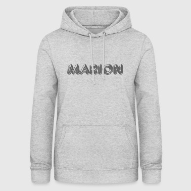 Marion name first name name day - Women's Hoodie