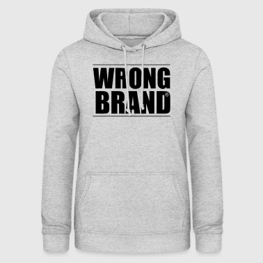 Wrong Brand: the ultimate brand parody - Women's Hoodie