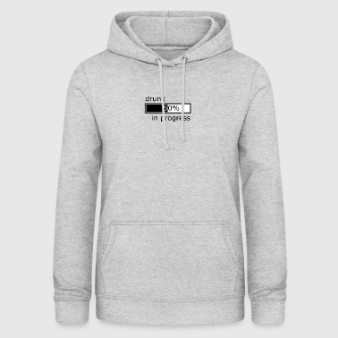 drunk in progress - Women's Hoodie