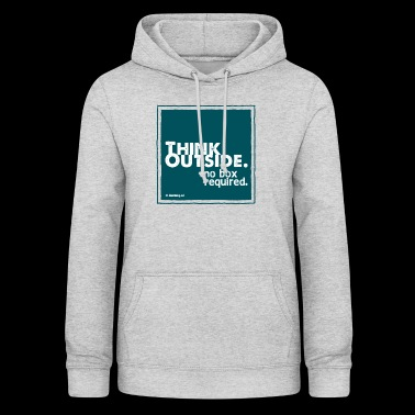 Think Outside - Women's Hoodie
