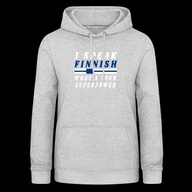 I speak Finnish Finnland Patriot - Frauen Hoodie
