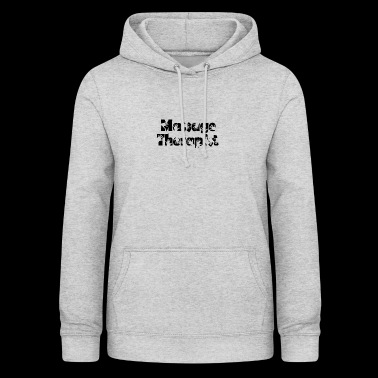 massage therapist - Women's Hoodie