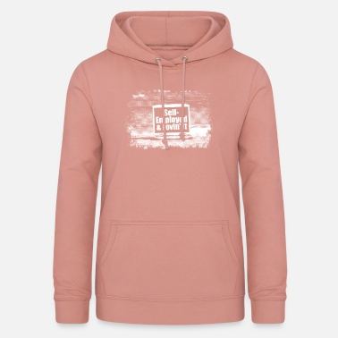 Self Employed Self-employed and love it - Women's Hoodie