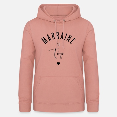 Marraine MARRAINE AU TOP - Sweat à capuche Femme