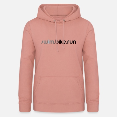 Triathlon swim.bike.run Triathlon Triathlet Geschenk Sport - Frauen Hoodie