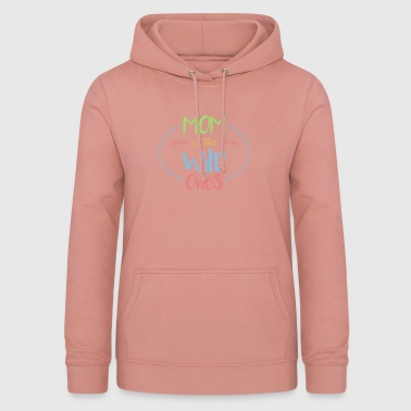 Mum of the Wild Mother Gift Mum Mother's Day - Women's Hoodie