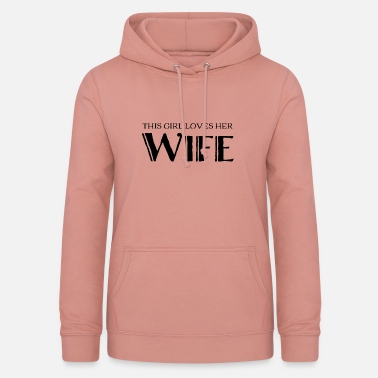 Lesbian Lesbian T Shirt - This Girl Loves Her Wife - Women's Hoodie