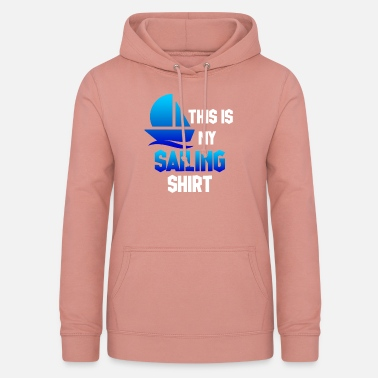 Bailout Sail Tshirt - This is my sailing shirt - Women's Hoodie