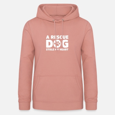 Rescue Dog A Rescue dog stole my heart - Women's Hoodie