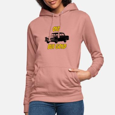 Old But Gold old but gold - Women's Hoodie