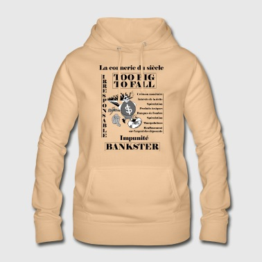 bankster irresponsible and unpunished - Women's Hoodie