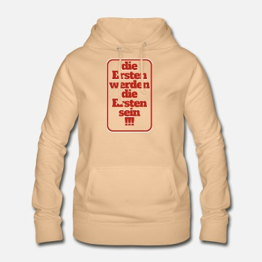 First the first will be the first - Women's Hoodie