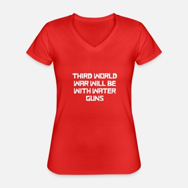 World War Water pistols world war - Classic Women's V-Neck T-Shirt