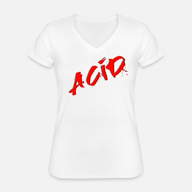 Acid Rap Acid - Techno - Acid House - Acid Rap - Classic Women's V-Neck T-Shirt
