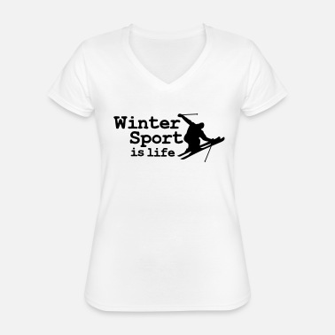 Skidor Wintersport is life with skier - Klassisk dame T-shirt med V-udskæring