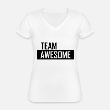 Team Awesome team awesome - Maglietta da donna classica con scollo a V