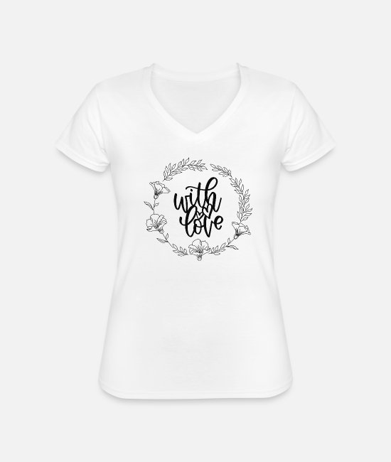 Romantisch T-Shirts - with love <3 - Klassisches Frauen-T-Shirt mit V-Ausschnitt Weiß