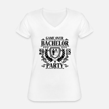 Party Bachelor Party Game over 2018 -JGA Party-Bräutigam - Classic Women's V-Neck T-Shirt