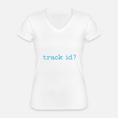 Rave Track id raving gift music - Classic Women's V-Neck T-Shirt