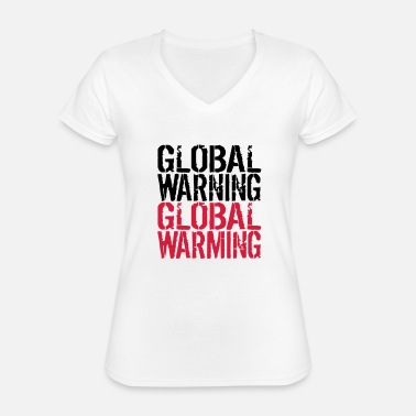 Global Warming Global Warning - Global Warming - Maglietta da donna classica con scollo a V