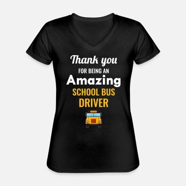 Motor School Bus Driver Appreciation Gift - Classic Women's V-Neck T-Shirt