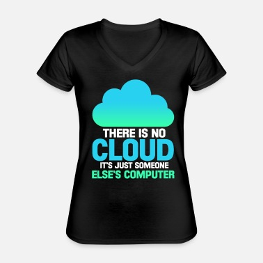 Computer Science Computer internet programmer computer science cloud - Classic Women's V-Neck T-Shirt