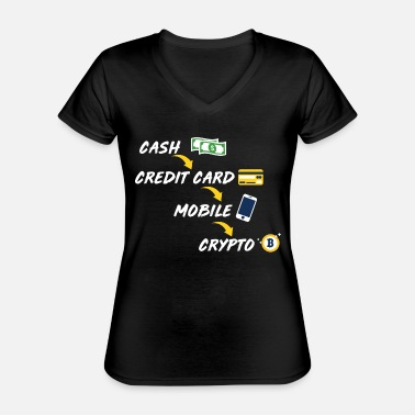 Credit Cash Credit Card Cell Phone Bitcoin - Classic Women's V-Neck T-Shirt