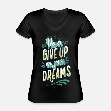 Up Never give up - Classic Women's V-Neck T-Shirt