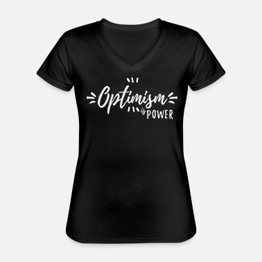 Optimism optimism - Classic Women's V-Neck T-Shirt