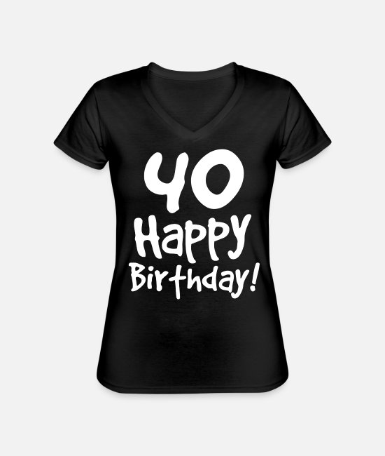 Celebrate T-Shirts - 40th birthday - Classic Women's V-Neck T-Shirt black