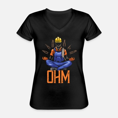 Worker Ohm Meditating Electrician Construction - Classic Women's V-Neck T-Shirt