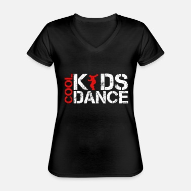 Cool kids dance vintage - Classic Women's V-Neck T-Shirt