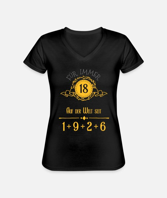 Birthday T-Shirts - Forever Young! Year 1 + 9 + 2 + 6 = 18 years - Classic Women's V-Neck T-Shirt black
