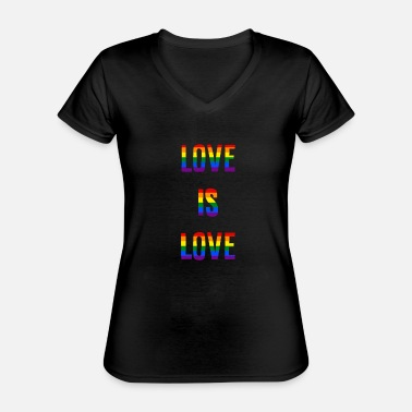 Is Love is love - Klassisk T-skjorte med V-hals for kvinner