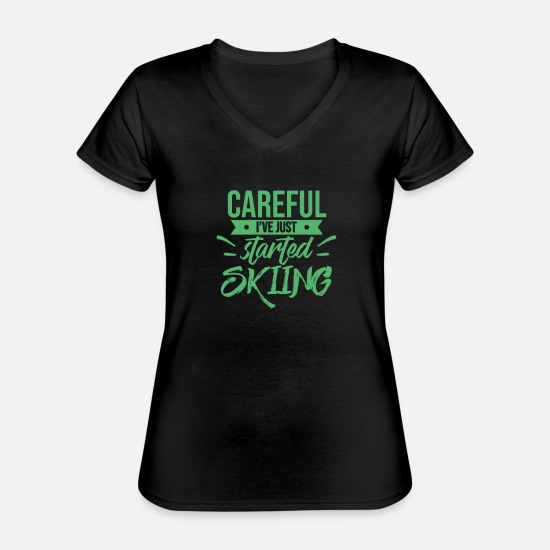 Gift Idea T-Shirts - Newcomer ski beginner ski school ski course beginner skier - Classic Women's V-Neck T-Shirt black