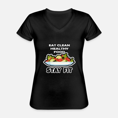 Eat Clean Eat Clean - Classic Women's V-Neck T-Shirt