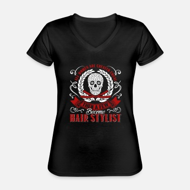 Funny Hair Stylist Proud Hair Stylist Shirts - Classic Women's V-Neck T-Shirt
