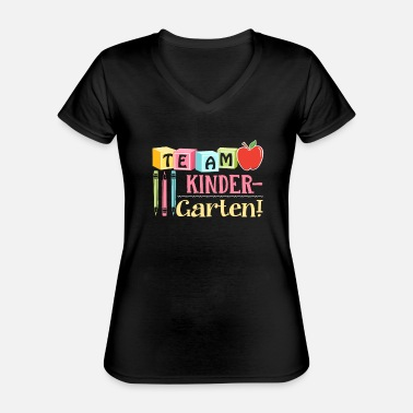 Kindergarten Teacher Kindergarten Teacher Team Kindergarten Teacher - Classic Women's V-Neck T-Shirt