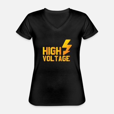 High High Voltage Lightning-elektricien - Klassiek vrouwen T-shirt met V-hals