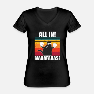 Texas Hold'em Poker All in Madafakas Poker Spelers - Klassiek vrouwen T-shirt met V-hals