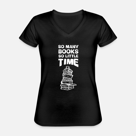 Illustration T-shirts - So Many Books So Little Time - Klassisk dame T-shirt med V-udskæring sort