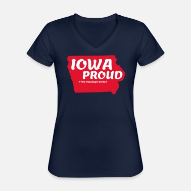 Hawkeye Iowa Proud State Motto The Hawkeye State graphic - Classic Women's V-Neck T-Shirt