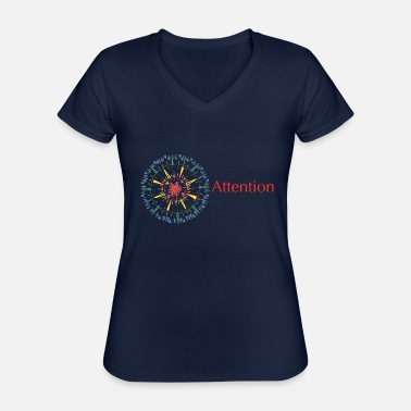 Attention Attention - Classic Women's V-Neck T-Shirt