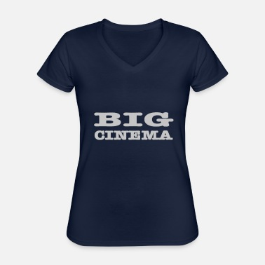 Cinema Big cinema, big cinema - Classic Women's V-Neck T-Shirt