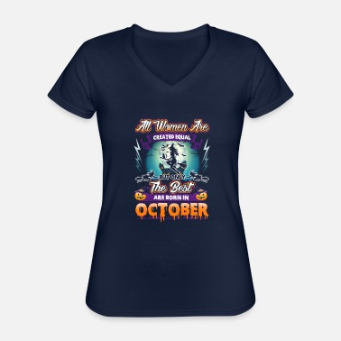 Women design for Birthdays in October - Halloween - Classic Women's V-Neck T-Shirt