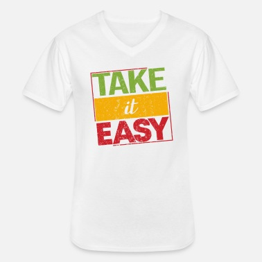 Dub Reggae Take It Easy Fier Ragga Gift - T-shirt col V Homme
